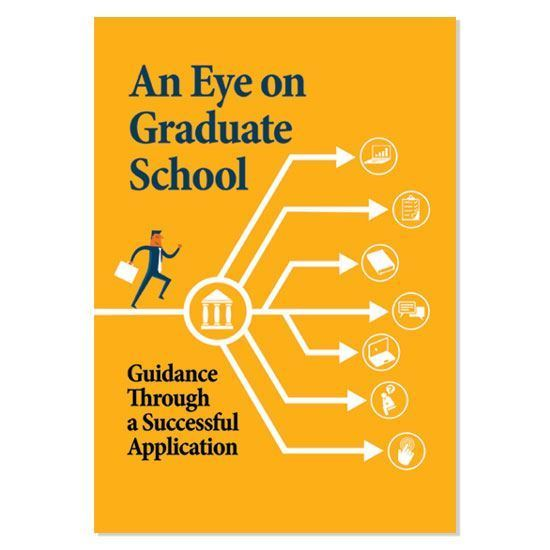 Picture of An Eye on Graduate School: Guidance Through a Successful Application