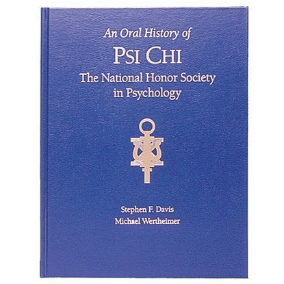 Picture of The Oral History of Psi Chi